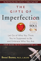 Gifts Of Imperfection The