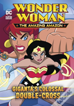 Giganta'S Colossal Double-Cross
