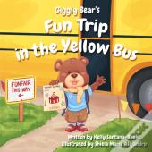 Giggly Bear'S Fun Trip In The Yellow Bus