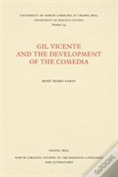 Gil Vicente And The Development Of The Comedia