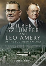 Gilbert Szlumper & Leo Amery Of The Sout