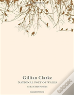 Gillian Clarke Selected Poems