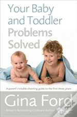 Gina Ford Solves All Your Baby And Toddler Problems