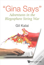 'Gina Says': Adventures In The Blogosphere String War