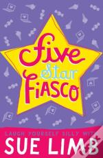 Girl, 16: Five-Star Fiasco