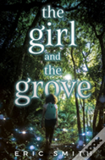 Girl & The Grove Th E