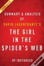 Girl In The Spider'S Web: By David Lagercrantz | Summary & Analysis
