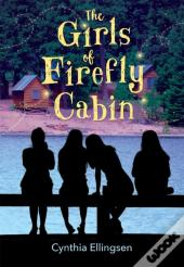Girls Of Firefly Cabin