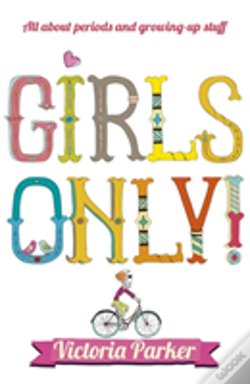 Wook.pt - Girls Only! All About Periods And Growing-Up Stuff