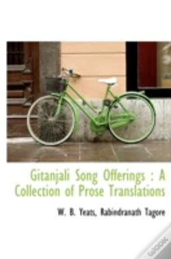 Wook.pt - Gitanjali Song Offerings : A Collection Of Prose Translations
