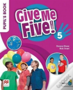 Give Me Five! Level 5 Pupil'S Book Pack