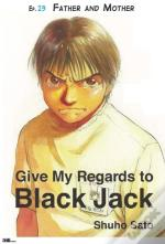 Give My Regards To Black Jack - Ep.23 Father And Mother (English Version)