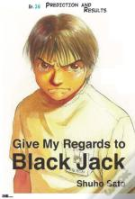 Give My Regards To Black Jack - Ep.26 Prediction And Results (English Version)