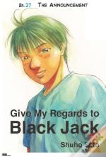 Give My Regards To Black Jack - Ep.27 The Announcement (English Version)