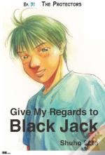 Give My Regards To Black Jack - Ep.31 The Protectors (English Version)