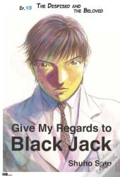 Give My Regards To Black Jack - Ep.43 The Despised And The Beloved (English Version)