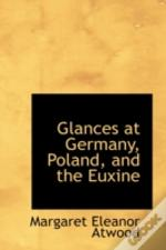 Glances At Germany, Poland, And The Euxine