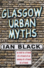 Glasgow Urban Myths