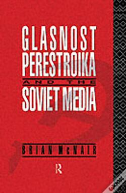 Wook.pt - Glasnost, Perestroika And The Soviet Media