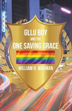 Wook.pt - Gllu Boy And The One Saving Grace