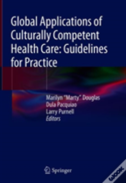 Wook.pt - Global Applications Of Culturally Competent Health Care: Guidelines For Practice