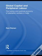 Global Capital And Peripheral Labour