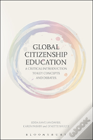 Global Citizenship Education: A Critical Introduction To Key Concepts And Debates