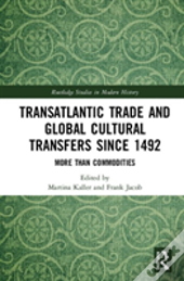 Global Cultural Transfers Since The