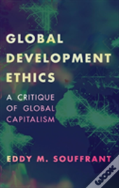 Global Development Ethics