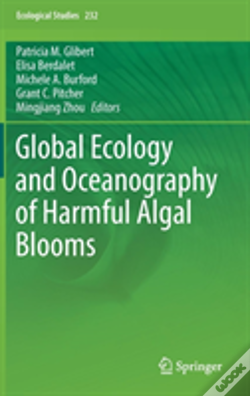Wook.pt - Global Ecology And Oceanography Of Harmful Algal Blooms
