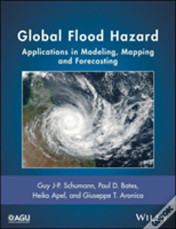Wook.pt - Global Flood Hazard: Applications In Modeling, Mapping And Forecasting