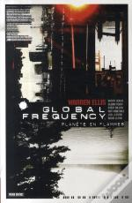 Global Frequency T.1 ; Planet En Flammes