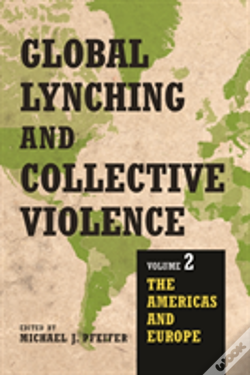 Wook.pt - Global Lynching And Collective Violence