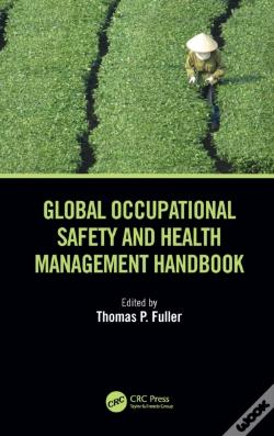 Wook.pt - Global Occupational Safety And Health Management Handbook