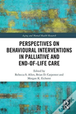 Global Perspectives On Behavioural Interventions In Palliative And End-Of-Life Care