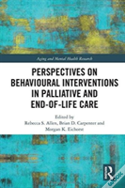 Wook.pt - Global Perspectives On Behavioural Interventions In Palliative And End-Of-Life Care