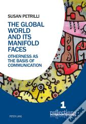 Global World And Its Manifold Faces