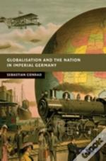 Globalisation & The Nation In Imperial G