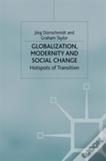 Globalisation, Modernity And Social Change