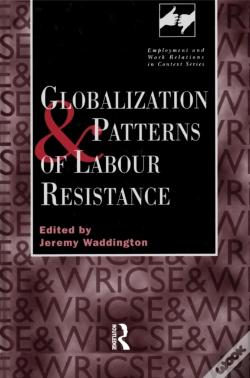 Wook.pt - Globalization And Patterns Of Labour Resistance