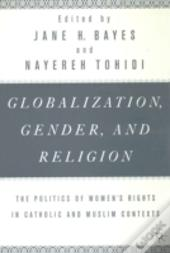 Globalization, Religion And Gender