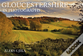 Gloucestershire In Photographs