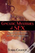 Gnostic Mysteries Of Sex