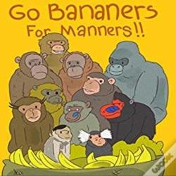 Wook.pt - Go Bananers For Manners!