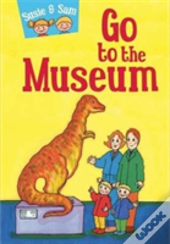 Go To The Museum Susie Sam