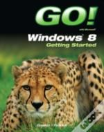Go! Windows 8 Getting Started