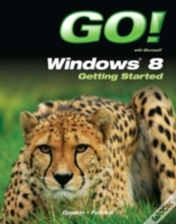 Wook.pt - Go! Windows 8 Getting Started