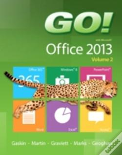 Wook.pt - Go! With Microsoft Office 2013 Volume 2