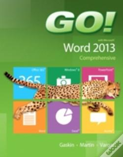 Wook.pt - Go! With Microsoft Word 2013 Comprehensive