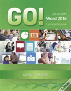 Wook.pt - Go! With Microsoft Word 2016 Comprehensive
